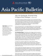 Asia Pacific Bulletin: After the Earthquake – Reinvigorating US-Japan Policy Dialogue (Click for PDF)