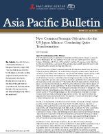 Asia Pacific Bulletin: New Common Strategic Objectives for the US-Japan Alliance - Continuing Quiet Transformation